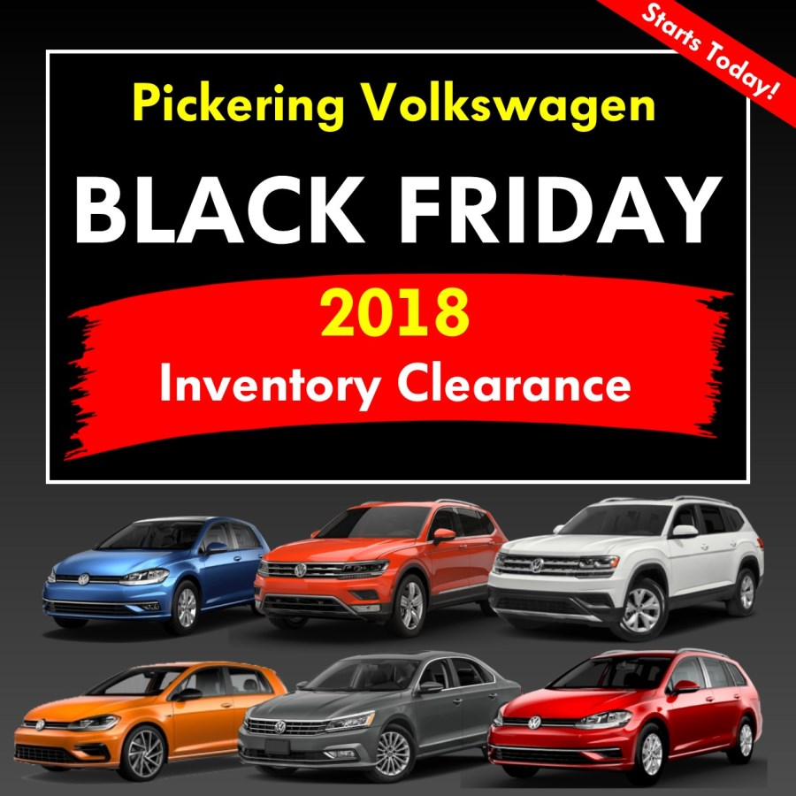 Pickering Volkswagen, Black Friday Sales Event, 2018 Volkswagen SELL-OFF, 2019 Volkswagen SELL-OFF, Volkswagen Sales Specials, Volkswagen Deals, sales@pvw.com, 905-420-9700,